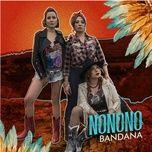 no no no (single) - bandana
