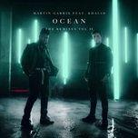 ocean (remixes vol. 2) (ep) - martin garrix, khalid