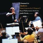 beethoven: piano concerto no. 5 emperor & fantasia in c minor, op. 80 - emanuel ax, andre previn, royal philharmonic orchestra