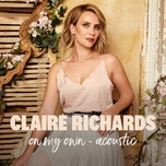 on my own (acoustic) (single) - claire richards