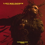 let me down (single) - carmouflage rose, george maple
