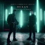 ocean (david guetta remix) (single) - martin garrix, david guetta, khalid