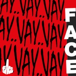 vay vay vay (single) - face