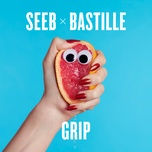 grip (single) - seeb, bastille