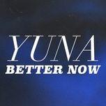 better now (single) - yuna