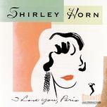 i love you, paris - shirley horn