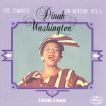 the complete dinah washington on mercury vol. 6 (1958-1960) - dinah washington