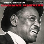 the genius of coleman hawkins (expanded edition) - coleman hawkins
