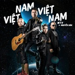 viet nam viet nam (single) - mtv, nguyen dan