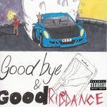 goodbye & good riddance - juice wrld