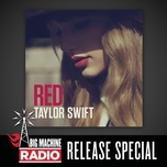 red (big machine radio release special) - taylor swift