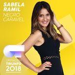 negro caravel (operacion triunfo 2018) (single) - sabela ramil