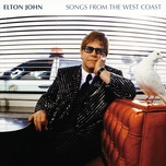 songs from the west coast (expanded edition) - elton john