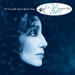 if i could turn back time: cher's greatest hits - cher