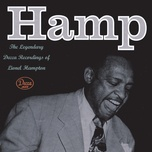 hamp the legendary decca recordings of lionel hampton - lionel hampton