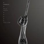 mile deep hollow (ep) - iamx