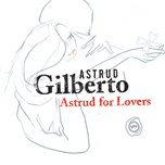 astrud for lovers - astrud gilberto