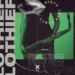 dirty talk (single) - lothief