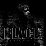 Download nhạc Black (Single) hot nhất về điện thoại