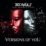 versions of you (single) - beowulf, beatriz e a fita