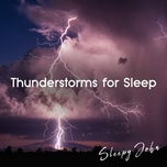 thunderstorms for sleep - sleepy john