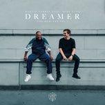 dreamer (remixes vol. 1) (single) - martin garrix, mike yung