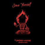 save yourself (nghtmre vip remix) (single) - the chainsmokers, nghtmre