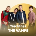 nhung bai hat hay nhat cua the vamps - the vamps