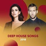 best deep house songs 2018 - v.a