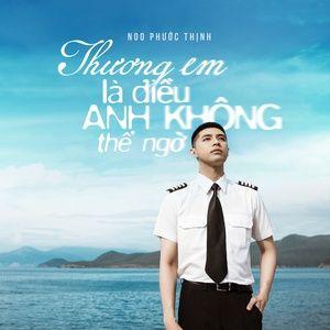 thuong em la dieu anh khong the ngo (single) - noo phuoc thinh