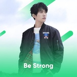 be strong - v.a