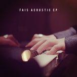 acoustic (ep) - fais