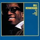 bill henderson with the oscar peterson trio (expanded edition) - bill henderson