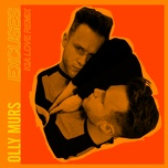 excuses (kia love remix) (single) - olly murs