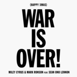 happy xmas (war is over) (single) - miley cyrus, mark ronson, sean lennon
