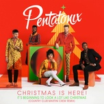 it's beginning to look a lot like christmas (country club martini crew remix) (single) - pentatonix