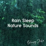rain sleep & nature sounds - sleepy john