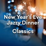 new year's eve jazzy dinner classics - v.a