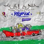 mala mia (remix) (single) - maluma, becky g, anitta