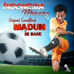 indonesia menang (from madun is back) (single) - the grey