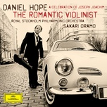 the romantic violinist - a celebration of joseph joachim - daniel hope