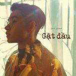 gat dau (single) - jun pham
