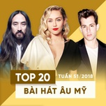 top 20 bai hat au my tuan 51/2018 - v.a