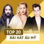 top 20 bai hat au my tuan 51/2018 - v.a