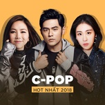 top c-pop hot nhat 2018 - v.a