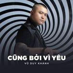 cung boi vi yeu (single) - vu duy khanh