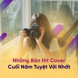 nhung ban hit cover cuoi nam tuyet voi nhat - v.a