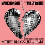 nothing breaks like a heart (dimitri from paris remix) (single) - mark ronson, miley cyrus, dimitri from paris