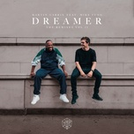 dreamer (remixes vol. 2) (single) - martin garrix, mike yung