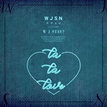 wj stay? (mini album) - wjsn (cosmic girls)